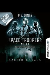 Space Troopers Next - Folge 02  - P. E. Jones - Hörbuch