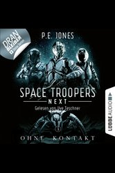 Space Troopers Next - Folge 03  - P. E. Jones - Hörbuch