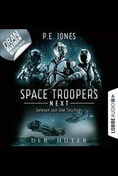 Space Troopers Next - Folge 04  - P. E. Jones - Hörbuch