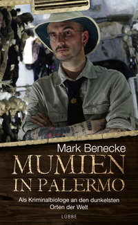 Mumien in Palermo  - Mark Benecke - PB