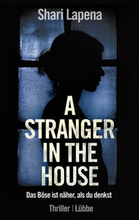 A Stranger in the House  - Shari Lapena - PB