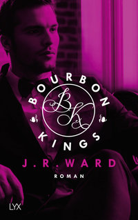 Bourbon Kings  - J. R. Ward - PB