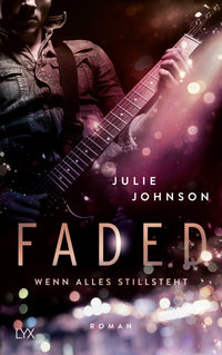 Faded - Wenn alles stillsteht  - Julie Johnson - PB
