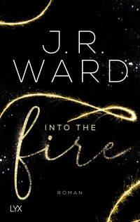 Into the Fire  - J. R. Ward - PB
