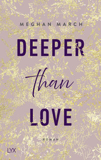 Deeper than Love  - Meghan March - PB