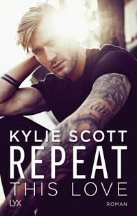 Repeat This Love  - Kylie Scott - PB