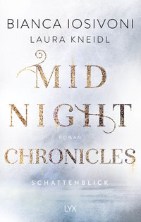 Midnight Chronicles - Schattenblick  - Laura Kneidl - PB
