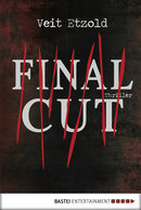 Final Cut  - Veit Etzold - eBook