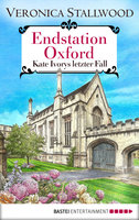 Endstation Oxford  - Veronica Stallwood - eBook