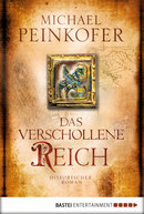 Das verschollene Reich  - Michael Peinkofer - eBook