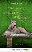 Ymir und der verzauberte Wikinger  - Shirley Waters - eBook