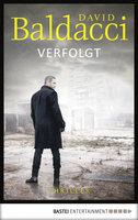 Verfolgt  - David Baldacci - eBook