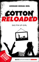 Cotton Reloaded - 31  - Leonhard Michael Seidl - eBook