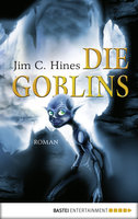 Die Goblins  - Jim C. Hines - eBook