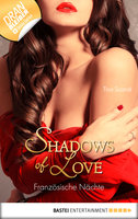 Französische Nächte - Shadows of Love  - Tina Scandi - eBook