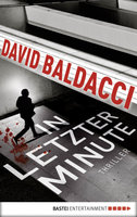 In letzter Minute  - David Baldacci - eBook