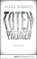 Totenprediger  - Mark Roberts - eBook
