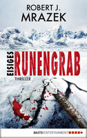 Eisiges Runengrab  - Robert Mrazek - eBook