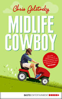 Midlife-Cowboy  - Chris Geletneky - eBook
