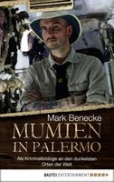 Mumien in Palermo  - Mark Benecke - eBook
