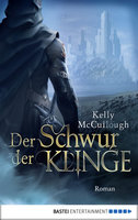 Der Schwur der Klinge  - Kelly McCullough - eBook