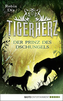 Tigerherz  - Robin Dix - eBook