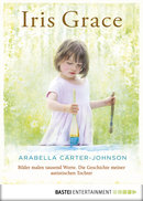 Iris Grace  - Arabella Carter-Johnson - eBook