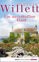 Ein unverhoffter Gast  - Marcia Willett - eBook