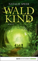 Waldkind  - Natalie Speer - eBook