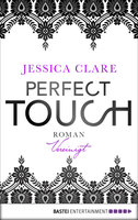 Perfect Touch - Vereinigt  - Jessica Clare - eBook