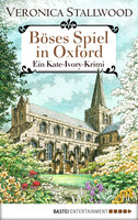 Böses Spiel in Oxford  - Veronica Stallwood - eBook
