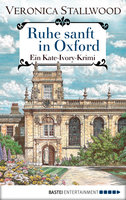 Ruhe sanft in Oxford  - Veronica Stallwood - eBook
