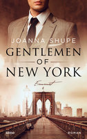 Gentlemen of New York - Hart wie Stahl  - Joanna Shupe - eBook