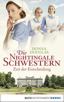 Die Nightingale Schwestern  - Donna Douglas - eBook