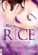 Midnight Fever - Verhängnisvolle Nähe  - Lisa Marie Rice - eBook
