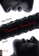 Verbotene Versuchung  - Kitty French - eBook