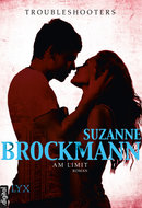 Troubleshooters - Am Limit  - Suzanne Brockmann - eBook