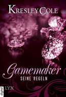 Gamemaker - Seine Regeln  - Kresley Cole - eBook