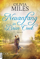 Neuanfang in Briar Creek  - Olivia Miles - eBook