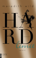 Hardlimit - vereint  - Meredith Wild - eBook