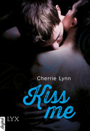 Kiss me  - Cherrie Lynn - eBook