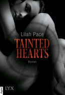 Tainted Hearts  - Lilah Pace - eBook