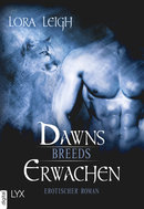 Breeds - Dawns Erwachen  - Lora Leigh - eBook