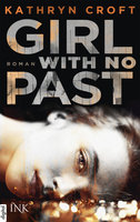 Girl With No Past  - Kathryn Croft - eBook