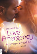 Love Emergency – Aus Versehen verlobt  - Samanthe Beck - eBook