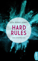 Hard Rules - Dein Versprechen  - Lisa Renee Jones - eBook