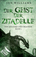Der Geist der Zitadelle  - Jen Williams - eBook
