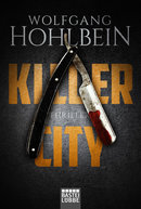 Killer City  - Wolfgang Hohlbein - eBook