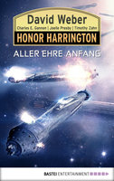 Honor Harrington: Aller Ehre Anfang  - David Weber - eBook