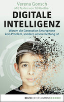 Digitale Intelligenz  - Verena Gonsch - eBook